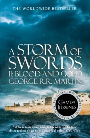 A Storm of Swords: Part by George R R Martin