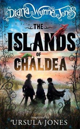The Islands Of Chaldea by Diana Wynne Jones