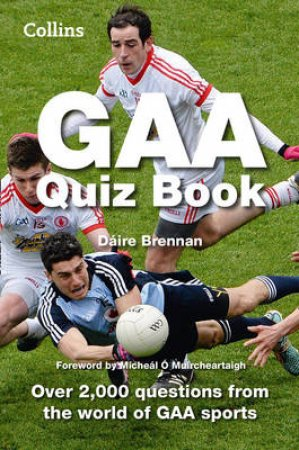 Collins Unofficial GAA Quiz Book by Various