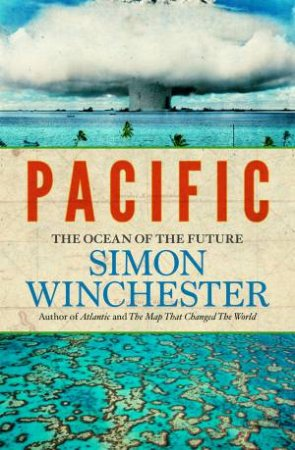 Pacific: The Once and Future Ocean