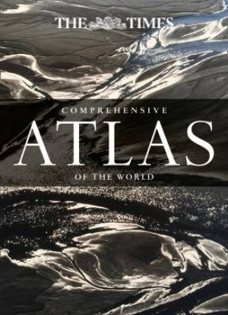 The Times Comprehensive Atlas of the World -14th Ed. by Various