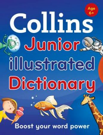 Collins Junior Illustrated Dictionary [Second Edition] by Evelyn Goldsmith