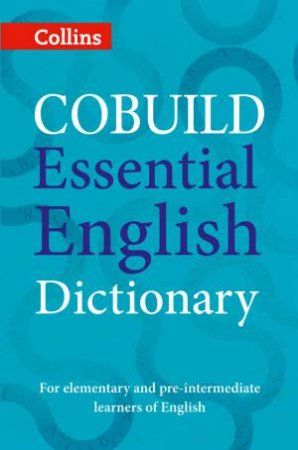Collins Cobuild Essential English Dictionary [Second Edition] by Various