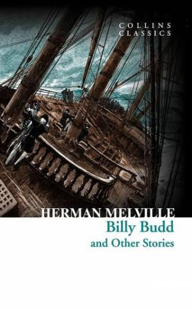 Collins Classics: Billy Budd and Other Stories by Herman Melville