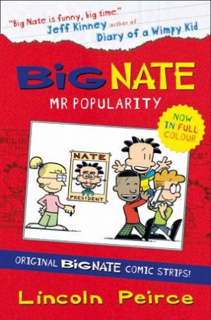 Big Nate: Mr Popularity by Lincoln Peirce