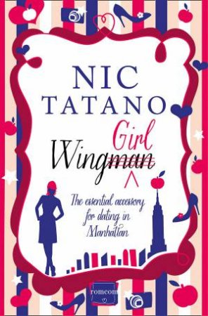 Wing Girl: HarperImpulse RomCom by Nic Tatano