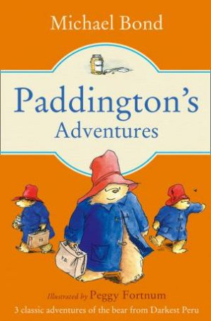 Paddington's Adventures by Michael Bond
