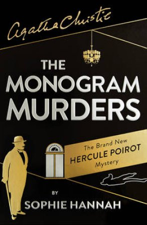 The Monogram Murders: The New Hercule Poirot Mystery [Limited Edition]