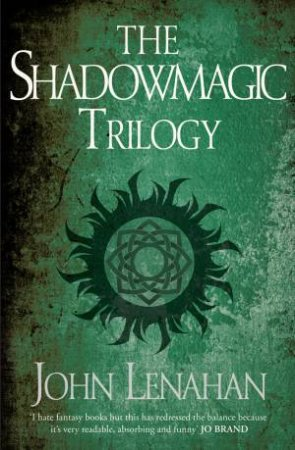 Shadowmagic Trilogy by John Lenahan