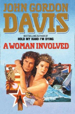 A Woman Involved by John Gordon Davis
