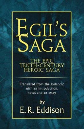 Egil's Saga by E. R. Eddison