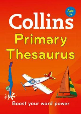 Collins Primary Thesaurus - 2nd Ed. by Various