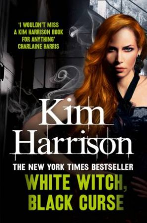 White Witch, Black Curse by Kim Harrison