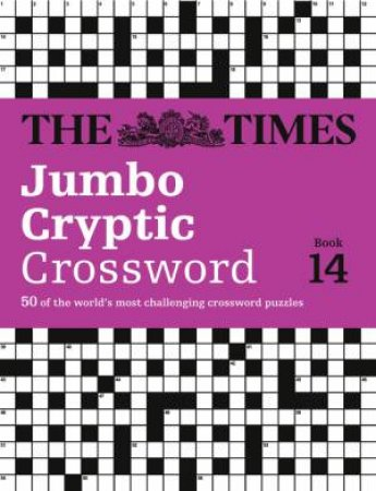 The Times Jumbo Cryptic Crossword Book 14