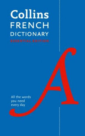 Collins French Essential Dictionary by Various