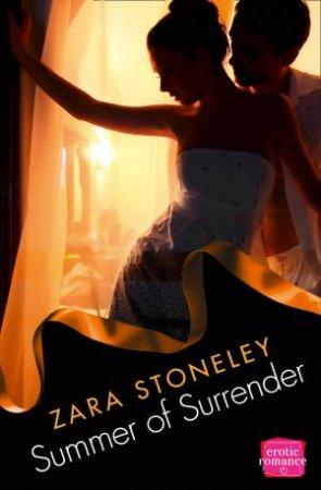 Summer of Surrender: HarperImpulse Erotic Romance by Zara Stoneley