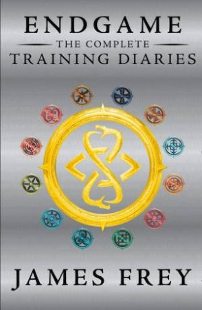 Endgame Omnibus: The Complete Training Diaries (Origins, Descendant, Existence) by James Frey