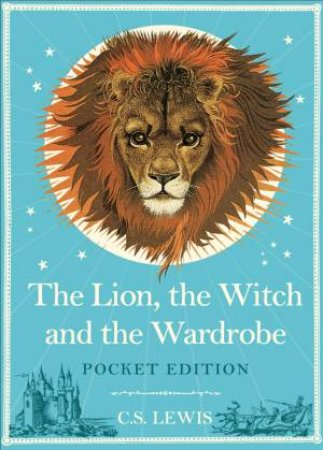 The Lion, the Witch and the Wardrobe -Pocket Ed. by C S Lewis