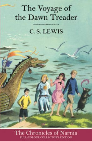 The Voyage of the Dawn Treader by C S Lewis
