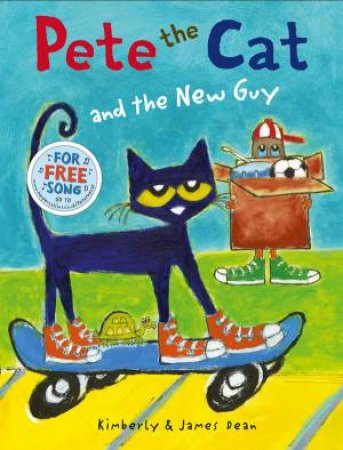 Pete the Cat and the New Guy by Eric Litwin