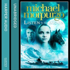 Listen to the Moon [Unabridged CD]