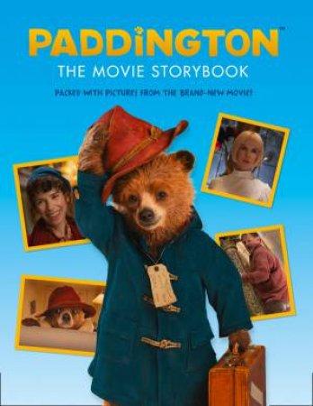 Paddington Movie: Paddington: The Movie Storybook by Various