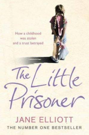 The Little Prisoner by Jane Elliott
