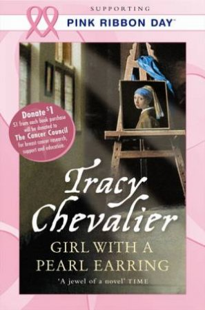 Pink Ribbon Girl With a Pearl Earring by Tracy Chevalier