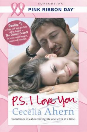 Pink Ribbon PS I Love You by Cecelia Ahern