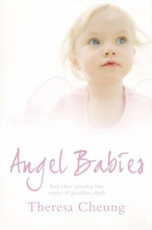Angel Babies by Theresa Cheung