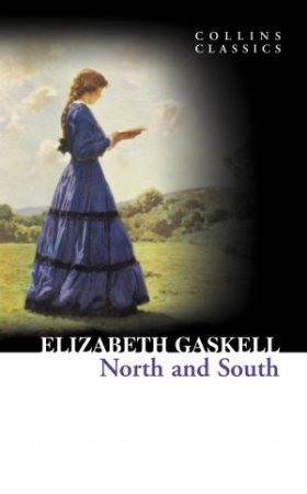 Collins Classics - North And South by Elizabeth Gaskell