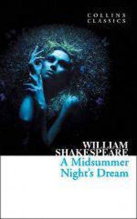 Collins Classics - A Midsummer Nights Dream