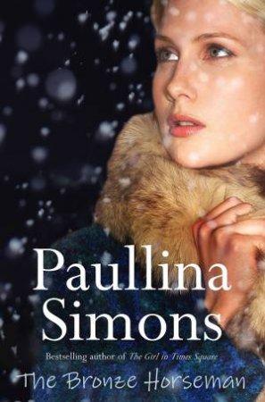 The Bronze Horseman Gift Edition by Paullina Simons
