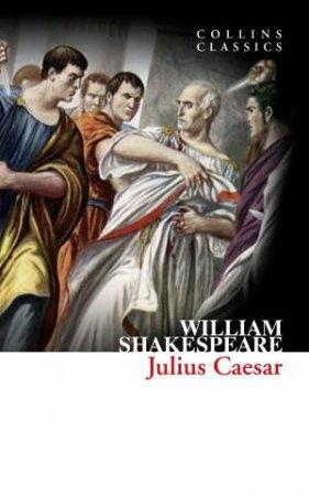 Collins Classics: Julius Caesar