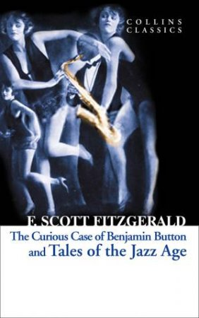 Collins Classics: Tales Of The Jazz Age by F Scott Fitzgerald