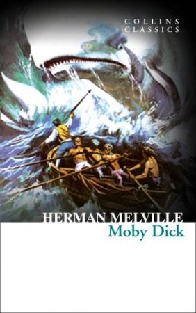 Collins Classics: Moby Dick by Herman Melville