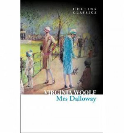 Collins Classics: Mrs Dalloway by Virginia Woolf