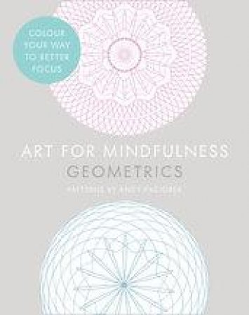 Art For  Mindfulness Geometrics by Unknown