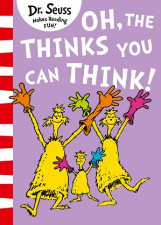 Oh, The Thinks You Can Think! Big Book