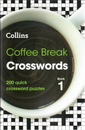 Collins Coffee Break Crosswords 1 by Various