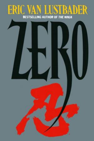 Zero by Eric Lustbader
