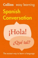 Easy Learning Spanish Conversation 2nd Ed by Various