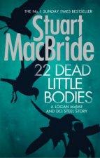 22 Dead Little Bodies A Logan and Steel Short Novel