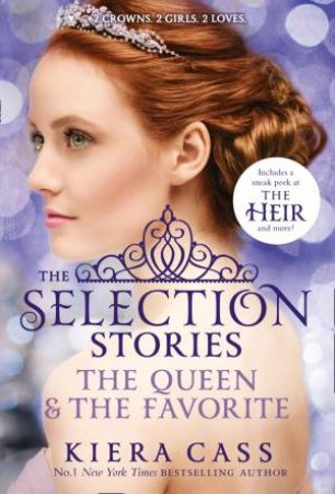 The Selection: The Queen and The Favorite Bind-up