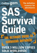Collins Gem SAS Survival Guide How To Survive In The Wild On Land Or Sea