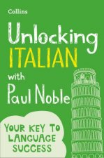 Unlocking Italian With Paul Noble Your Key To Language Success