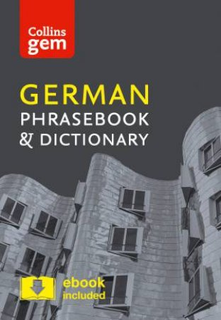 Collins Gem German Phrasebook And Dictionary (4th Edition)