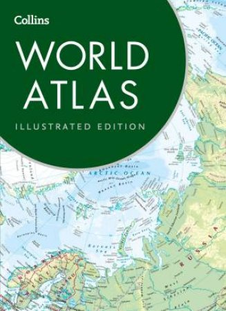 Collins World Atlas: Illustrated Edition (6th Edition) by Various
