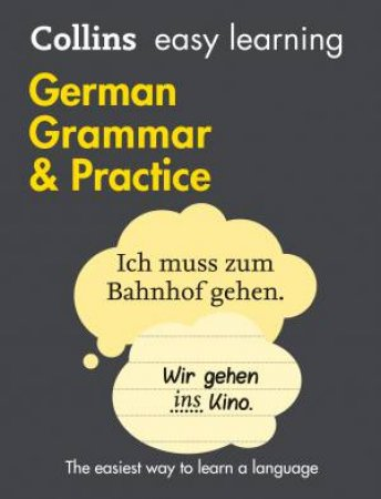 Collins Easy Learning German Grammar And Practice [Second Edition]