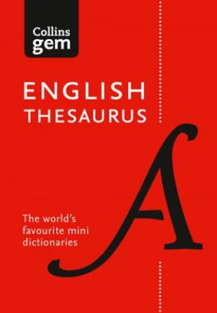 Collins Gem: Collins English Thesaurus [Eighth Edition]